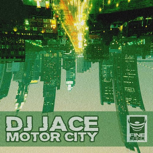 DJ Jace - Motor City [10095503]