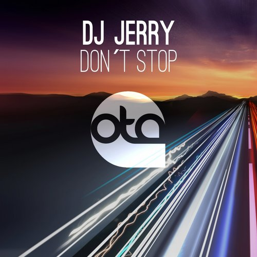 DJ Jerry - Don't Stop [OTAD040]