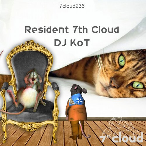 DJ KoT - Resident 7th Cloud - DJ KoT [7CLOUD236]
