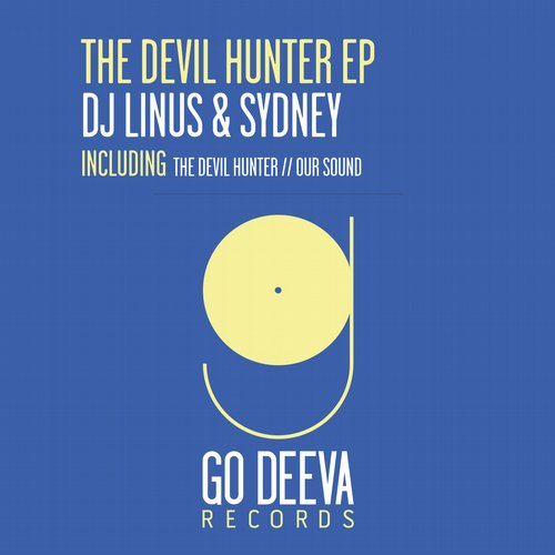DJ Linus, Sydney - The Devil Hunter Ep [GDV1531]