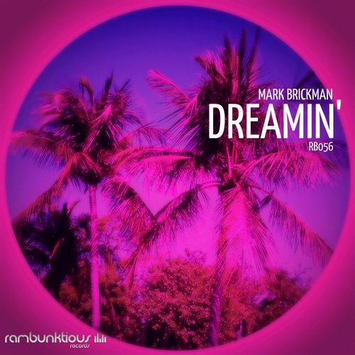 DJ Mark Brickman - Dreamin' [RB056]