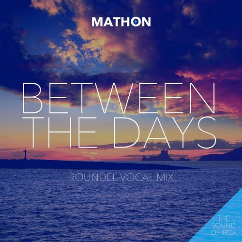 DJ Mathon - Between The Days [900879 8198283]