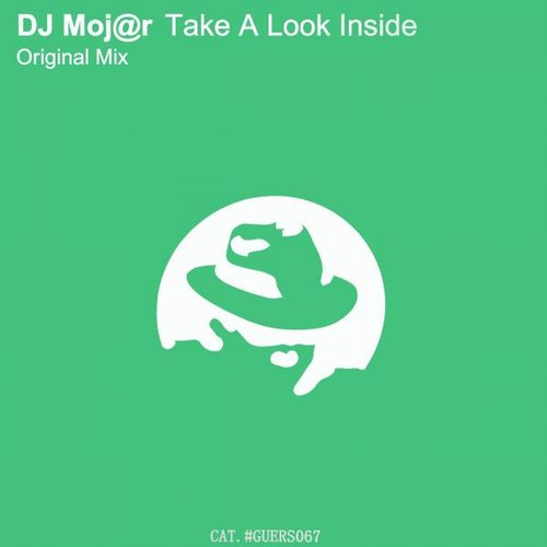 DJ Moj@r - Take A Look Inside [GUERS067]