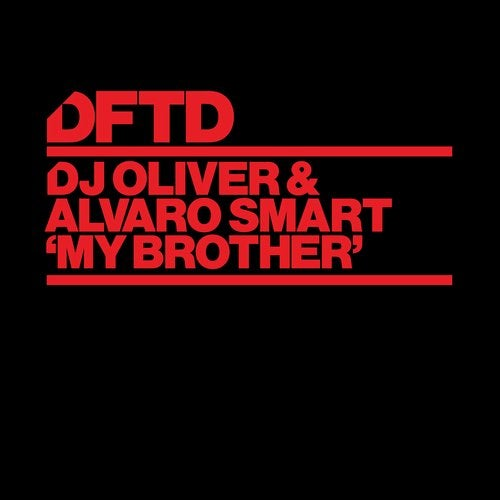DJ Oliver, Alvaro Smart – My Brother – Extended Mix [DFTDS136D2]