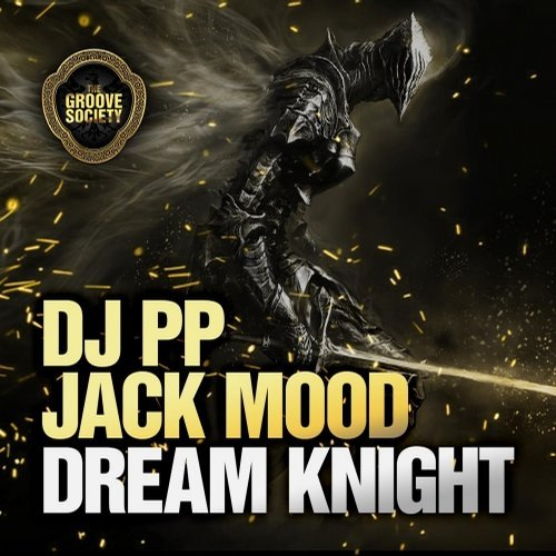DJ PP, Jack Mood – Dream Knight [CAT85794]