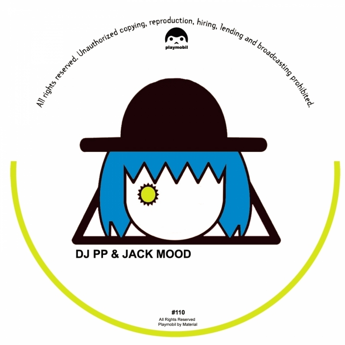 DJ PP, Jack Mood - Breaking Your Hips EP [PLAYMOBIL110]
