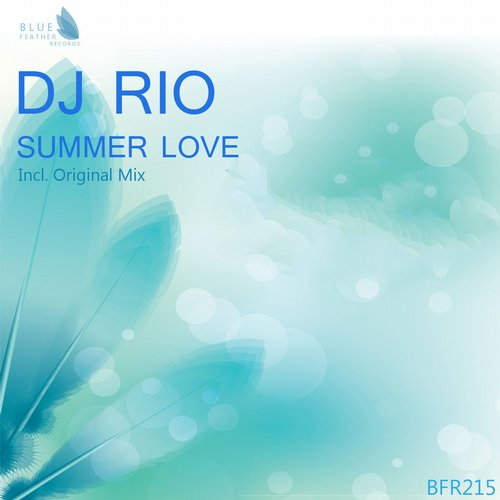DJ Rio - Summer Love - Single [BFR215]