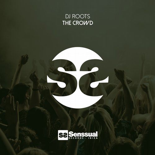 DJ Roots – The Crowd [SR124]