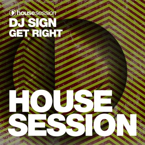 DJ Sign - Get Right [HSR432]