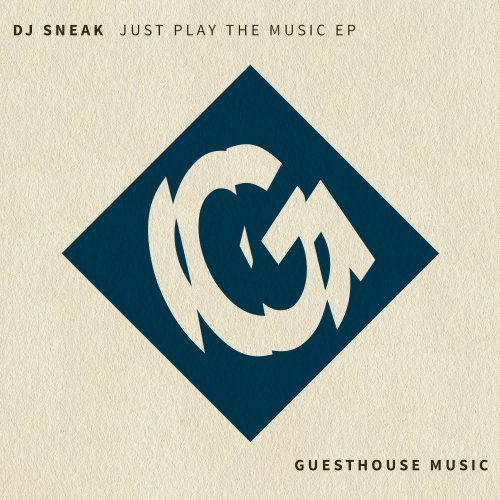 DJ Sneak – Just Play The Music EP [GMD356]