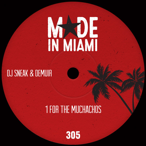 DJ Sneak, Demuir - 1 For The Muchachos [MIM028]