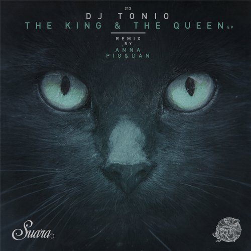 DJ Tonio – The King & The Queen EP [SUARA213]