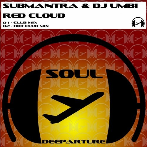 DJ Umbi, Submantra - Red Cloud [SD06]