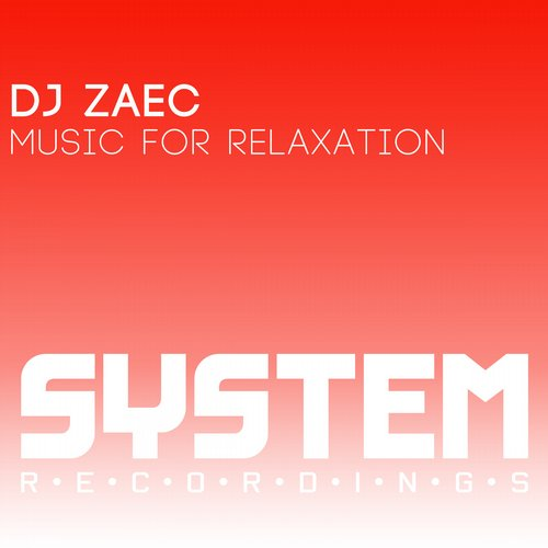DJ Zaec - Music For Relaxation [SYS8246]