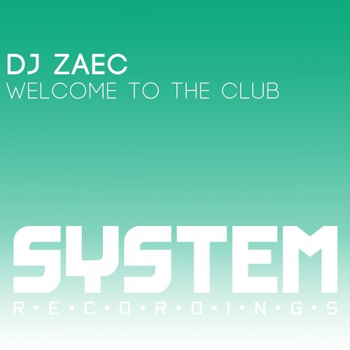 DJ Zaec - Welcome To The Club [SYS 8236]