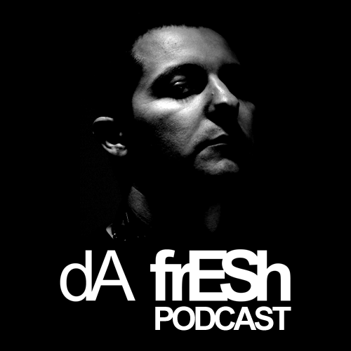 VA - Da Fresh Da Fresh Podcast 391 2016-02-16 Best Tracks Chart