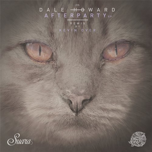 Dale Howard – Afterparty EP [SUARA215]
