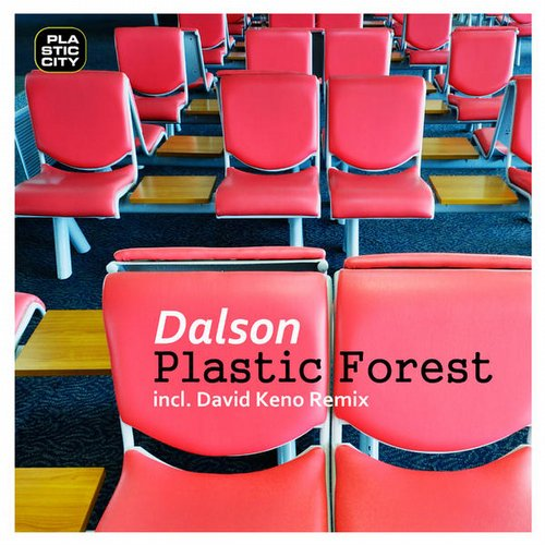 Dalson - Plastic Forest [PLAY1618]
