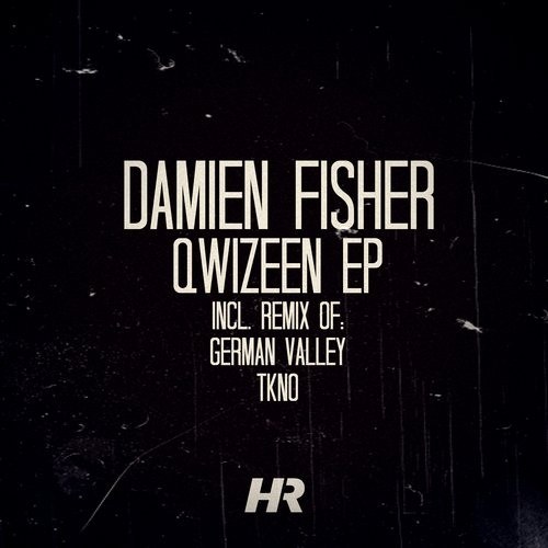 Damien Fisher - Qwizeen [HR030]