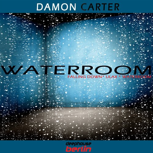 Damon Carter - Waterroom [DEBED 018]
