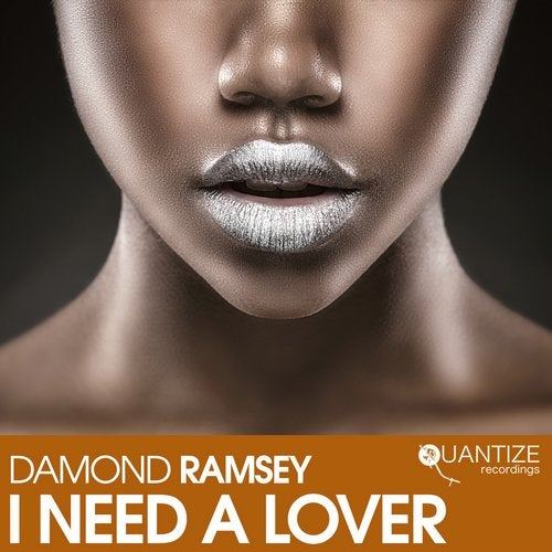 Damond Ramsey – I Need A Lover [QTZ246]