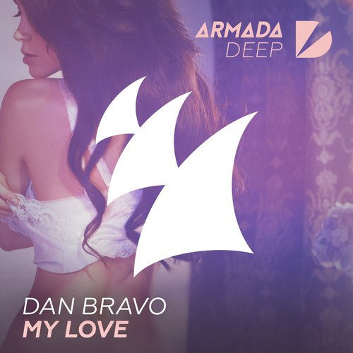 Dan Bravo - My Love [ARDP086]