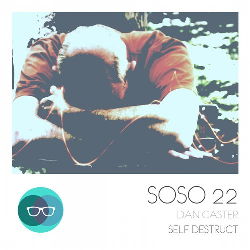 Dan Caster - Self Destruct