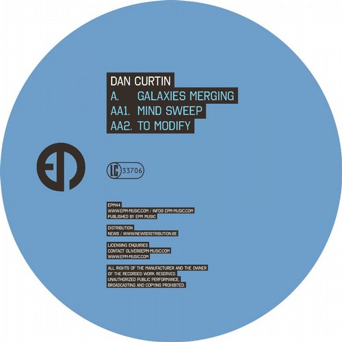 Dan Curtin – Galaxies Merging EP [EPM44]