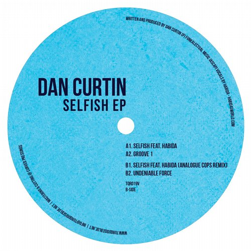 Dan Curtin – Selfish [TQR019]