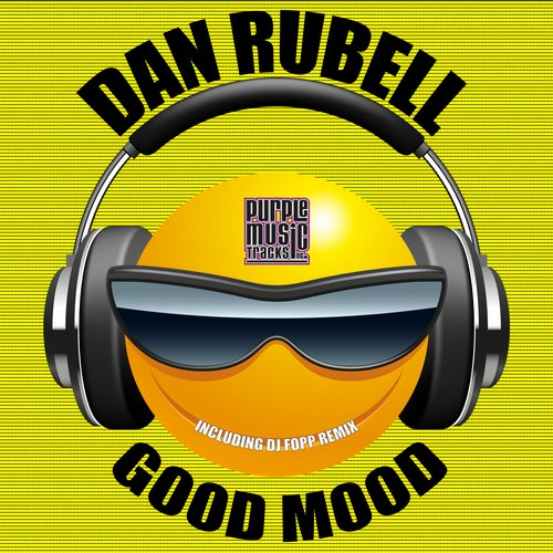 Dan Rubell - Good Mood [PT 121]
