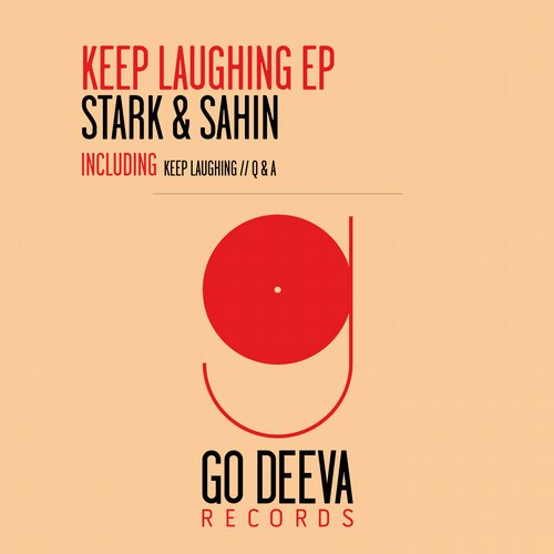 Dan Stark, Sertac Sahin - Keep Laughing EP [GDV1538]