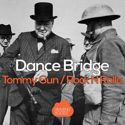 Dance Bridge - Tommy Gun / Rock n Rolla [HBS241]