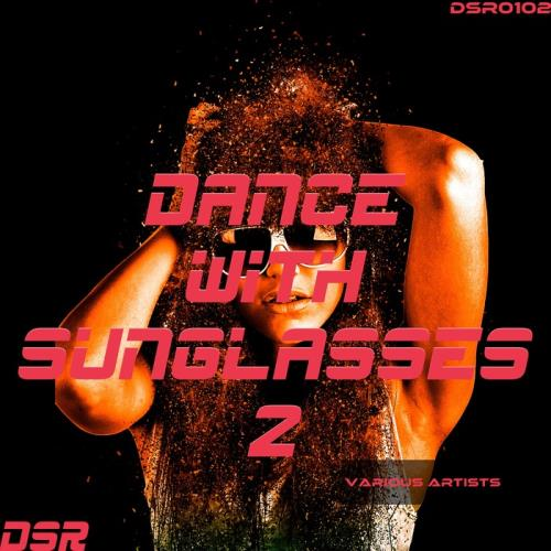 VA - Dance With Sunglasses Vol. 2 [DSR0102]