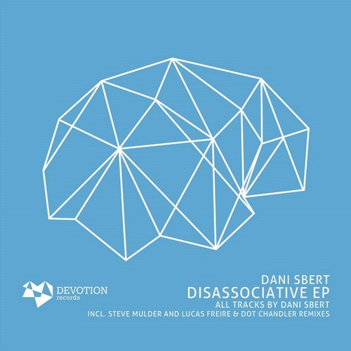 Dani Sbert – Disassociative EP [DVTR005]