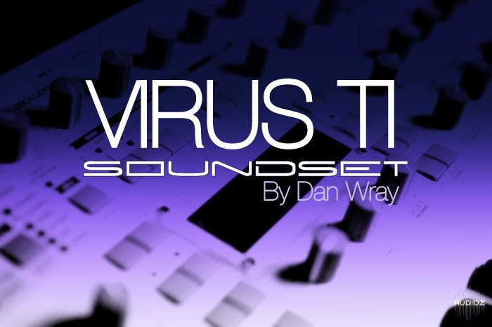 Danial Wray Sound Access Virus T1 Soundset
