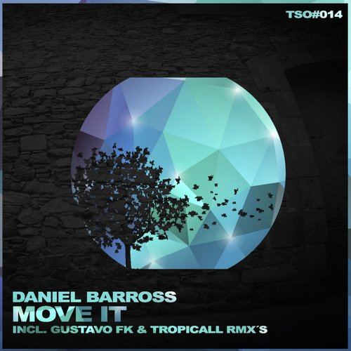 Daniel Barross - Move It [TSO 014]