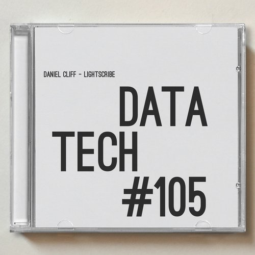 Daniel Cliff - Lightscribe [DATA105]