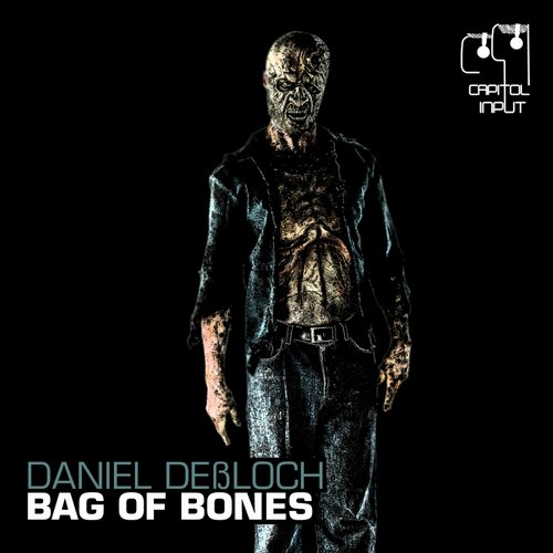 Daniel Dessloch - Bag Of Bones [CIR023]
