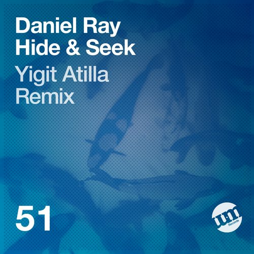 Daniel Ray - Hide & Seek [UMR051]