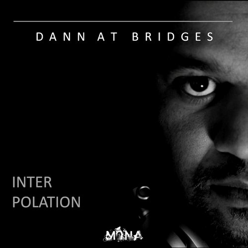 Dann At Bridges - They Came For You [MRDIGI102]