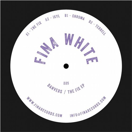 Danvers – The Fix EP [FINAWHITE005]