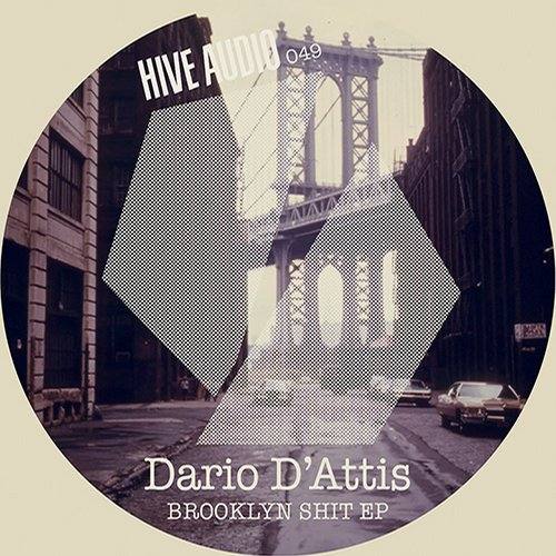 Dario D'Attis - Brooklyn Shit EP [HA049]