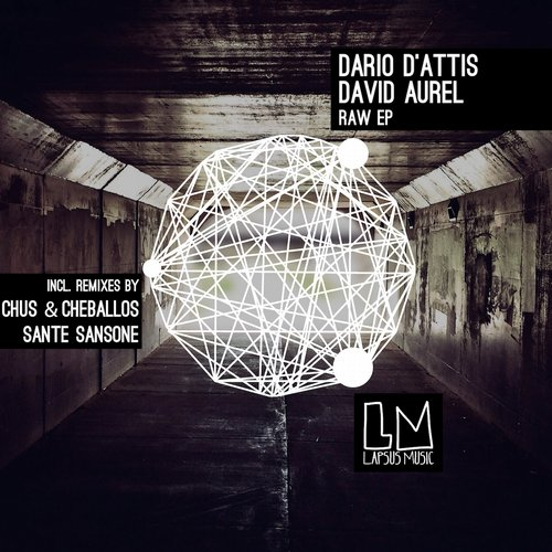 Dario D'Attis, David Aurel – Raw EP [LPS142]
