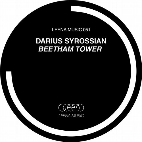 Darius Syrossian – Beetham Tower [LEENA051]