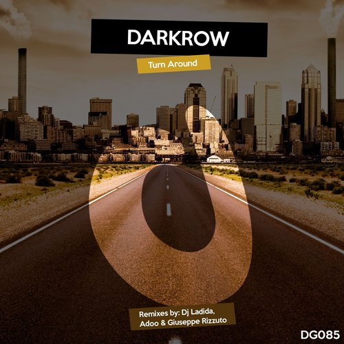 Darkrow – Turn Around [DG085]