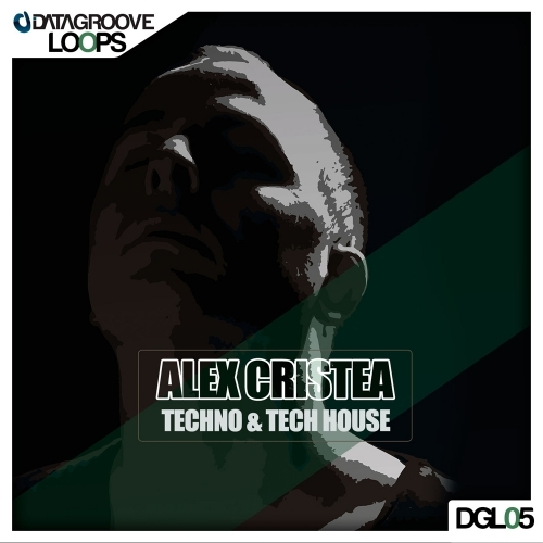 Datagroove Loops Alex Cristea Techno and Tech-House WAV