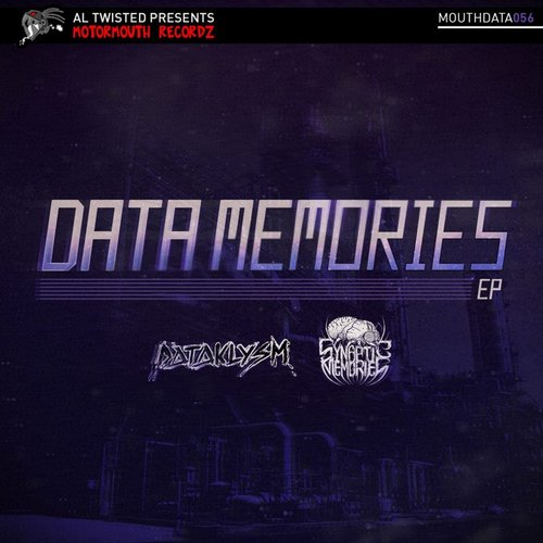 Dataklysm, Synaptic Memories - Data Memories [MOUTHDATA 056]