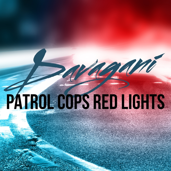 Davagani - Patrol Cops Red Lights  [361459 4934220]