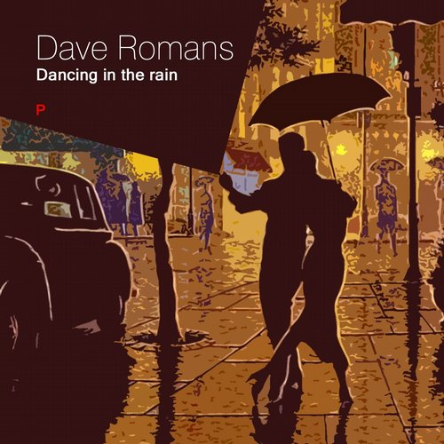 Dave Romans - Dancing In The Rain [PS 95]