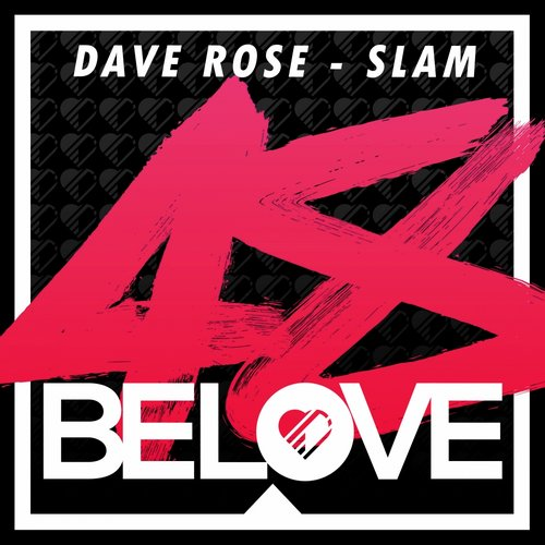 Dave Rose - Slam [BLR 48]